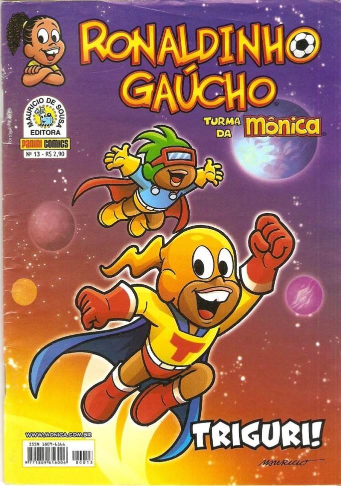 RONALDINHO GAUCHO,PANINI005-20130809TURMA DA MÔNICA