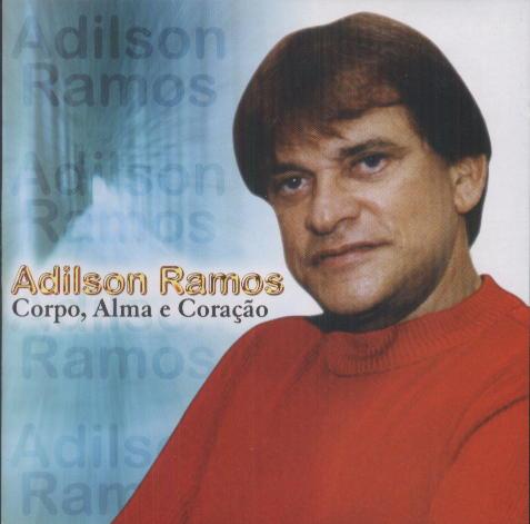 Adilson Ramos - Corpo, Alma E Coração [2003] (a)